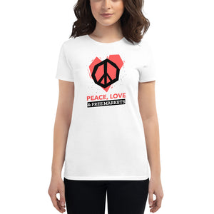 Peace, Love, and Free Markets Women's T-Shirt