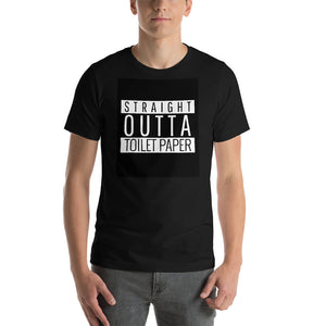 Straight Outta Toilet Paper T-Shirt