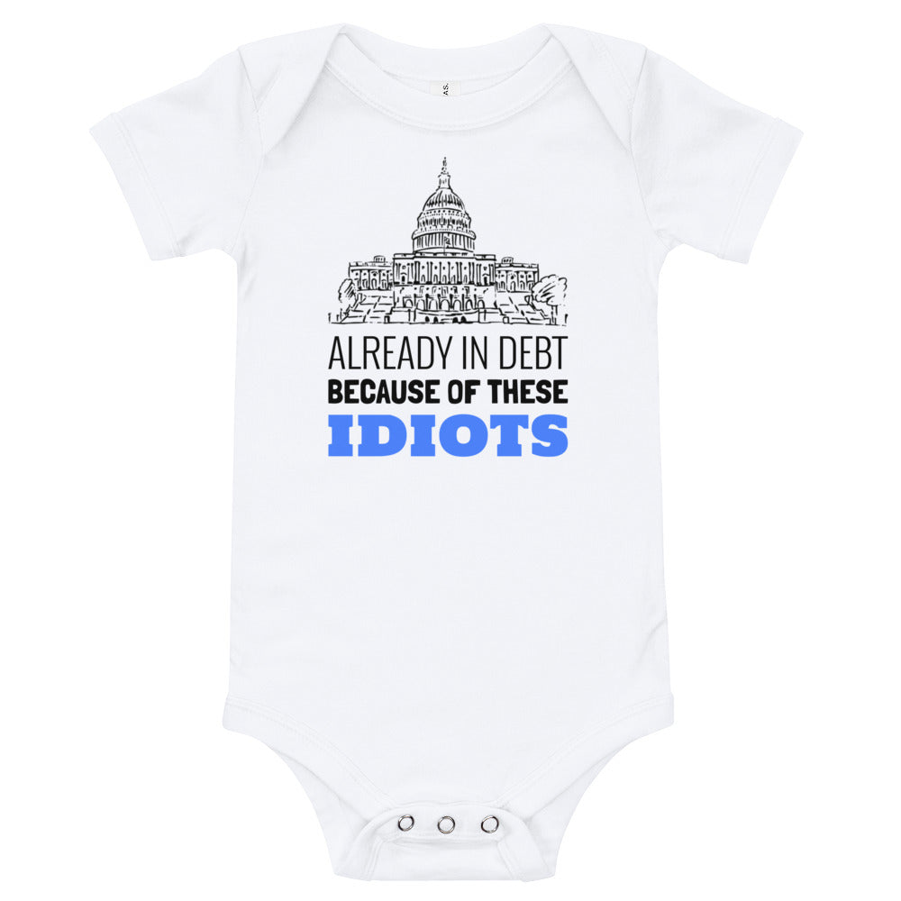 Already in Debt Baby Bodysuit