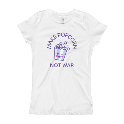 Make Popcorn, Not War Girls' T-Shirt