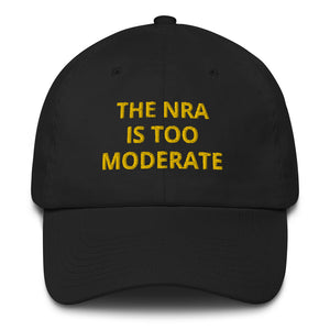 The NRA is too Moderate Hat