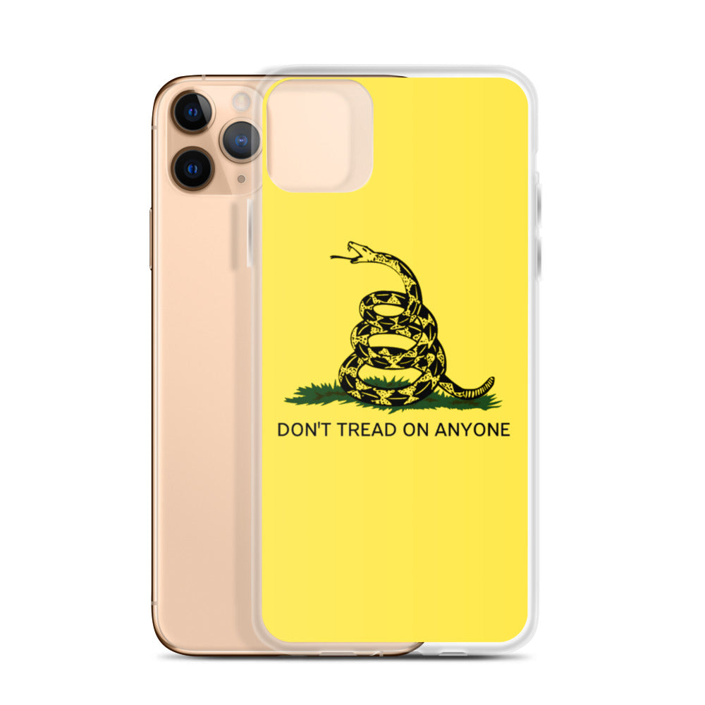 Don't Tread on Anyone iPhone Case