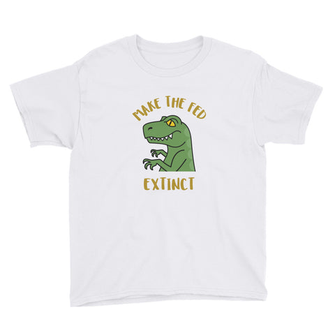 Make the Fed Extinct Kids' Shirt