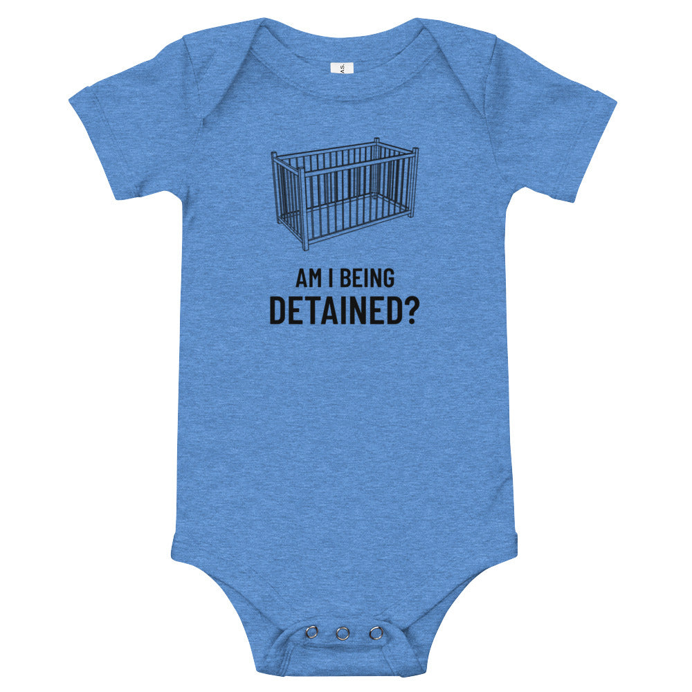Am I Being Detained Baby Bodysuit