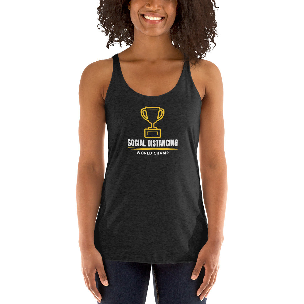 Social Distancing World Champ Racerback Tank