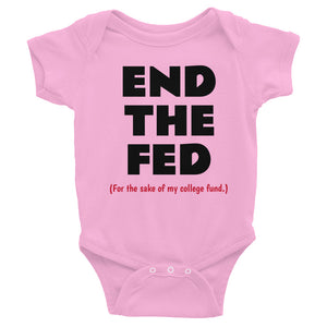 End the Fed Infant Bodysuit