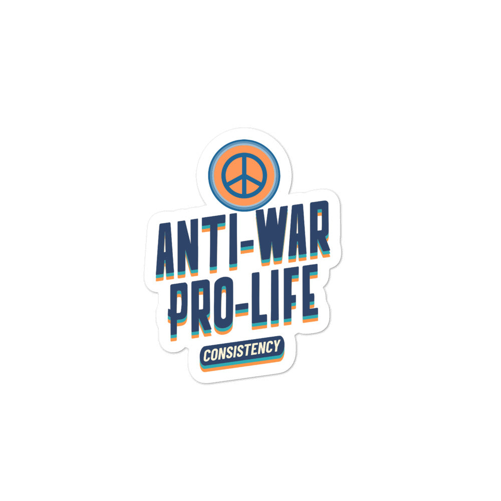 Anti-War, Pro-Life Stickers