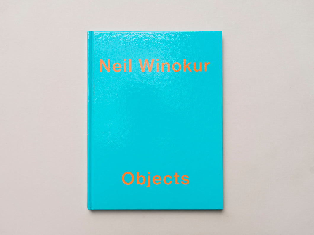 Objects by Neil Winokur