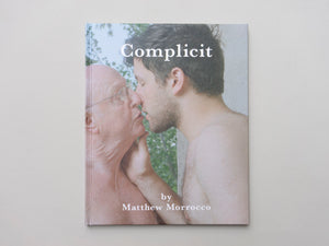 Complicit by Matthew Morrocco