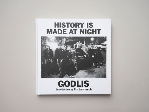 HISTORY IS MADE AT NIGHT by GODLIS