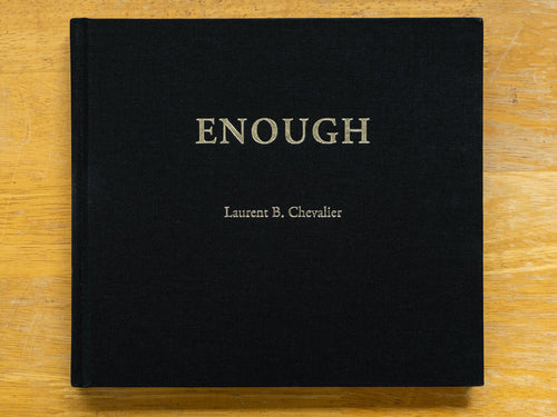 Enough by Laurent Chevalier