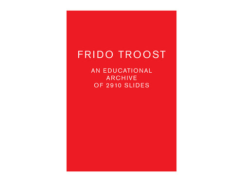 An Educational Archive of 2910 Slides by Frido Troost (Pre-Order)