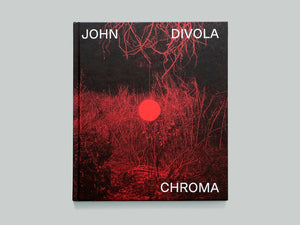 Chroma by John Divola