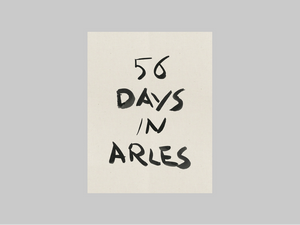 56 Days in Arles by François Halard
