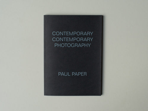 Contemporary Contemporary Photography by Paul Paper