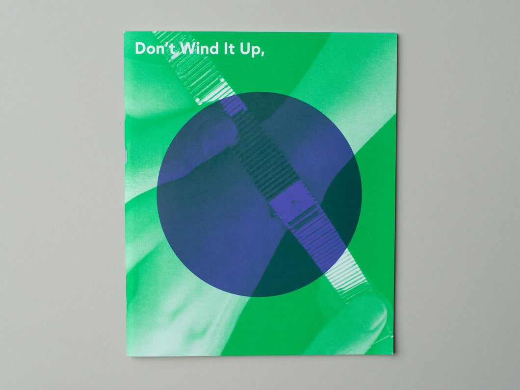 Don't Wind It Up, Turn It On by Marge Monko
