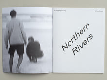 Load image into Gallery viewer, Northern River by Lola Paprocka & Pani Paul