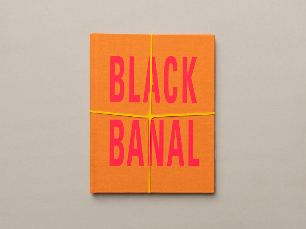 Black Banal by Tony Cokes (Special 2nd Edition)