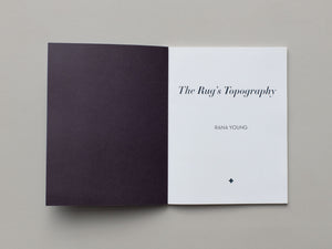 The Rug's Topography by Rana Young