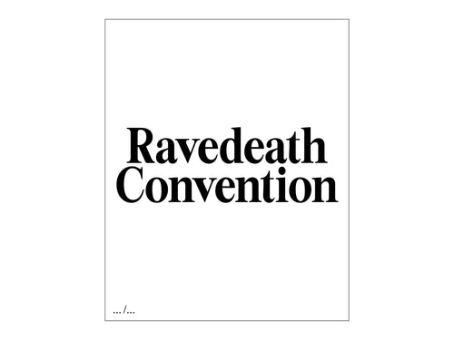 Ravedeath Convention by Jan Philipzen (Pre-Order)