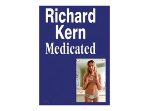 Medicated by Richard Kern (Pre-order)