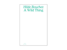 Load image into Gallery viewer, A Wild Thing by Hilde Bouchez