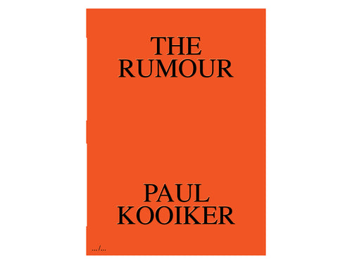 The Rumour by Paul Kooiker