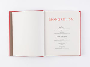 Mongrelism by Jono Rotman