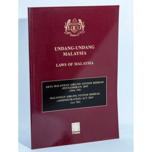 Malaysian Airline System Berhad (Administration) Act 2015 (Act 765)