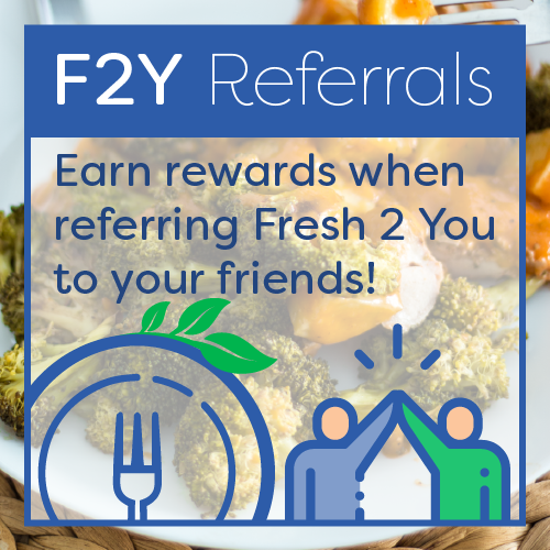 Fresh 2 You Referrals!