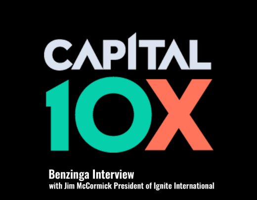 Benzinga Interview with Jim McCormick President of Ignite International