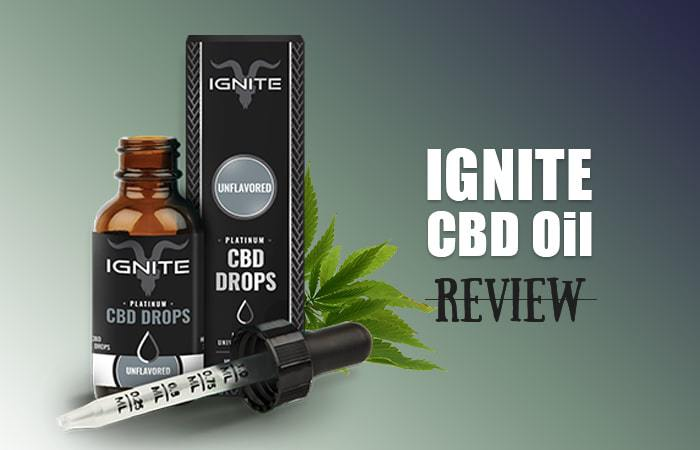 Ignite CBD Oil Review - MarijuanaBreak