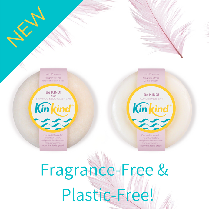 NEW! KinKind Be KIND! FRAGRANCE FREE and FABULOUS!