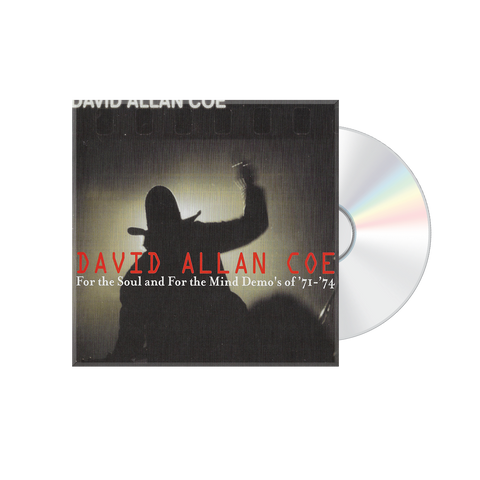 David Allan Coe: For the Soul & For the Mind CD