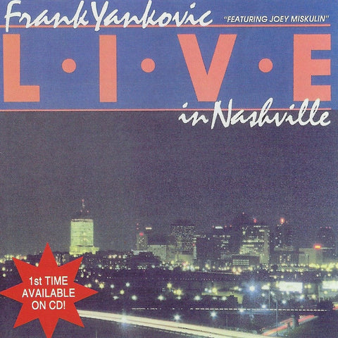 Frank Yankovic: Live In Nashville CD