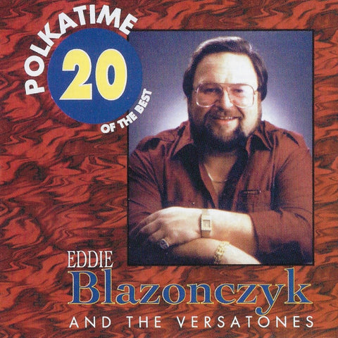 Eddie Blazonczyk & the Versatones: Polkatime 20 Of The Best CD