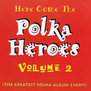 Various Artists: Here Come the Polka Heroes Vol. 2 CD
