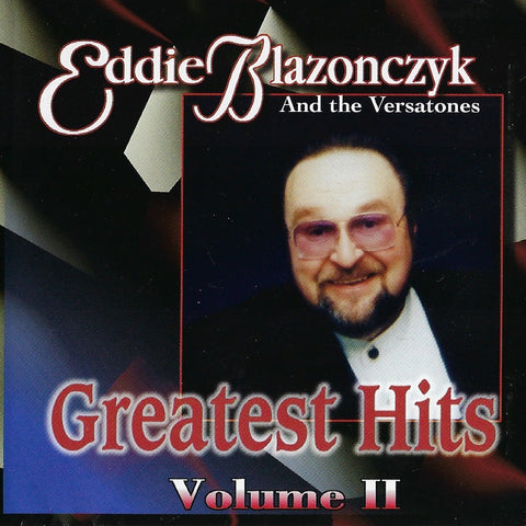 Eddie Blazonczyk & the Versatones: Greatest Hits Vol. 2 CD