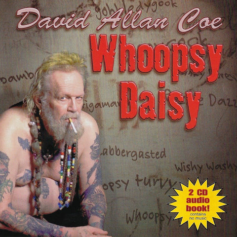David Allan Coe: Whoopsy Daisy CD