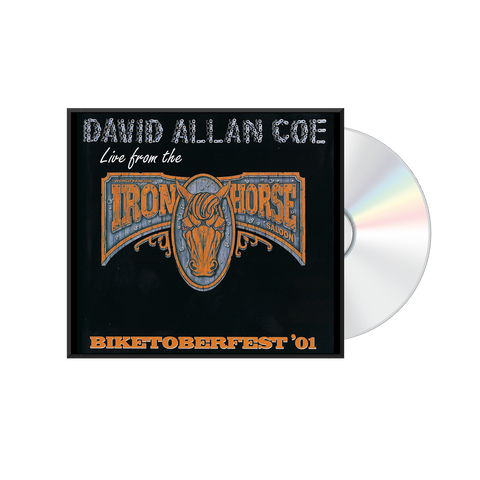 David Allan Coe: Live From The Iron Horse Saloon CD