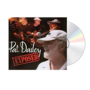 Pat Dailey: Exposed CD