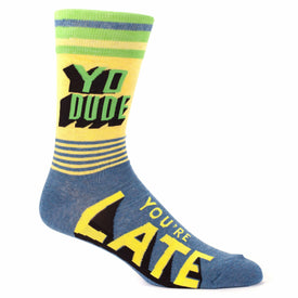 Yo Dude, You're Late Funny Words Mens Novelty Crew Socks