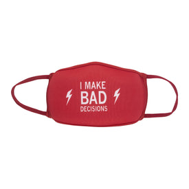 I Make Bad Decisions Funny Words Womens Novelty Crew Face Mask
