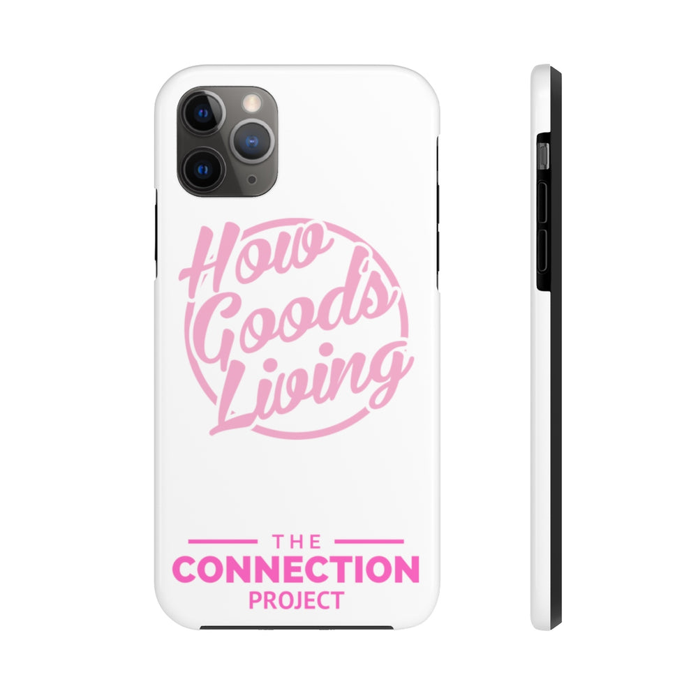 How Good's Living Phone Case (WHITE)