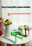 Easy Caterpillar phone holder