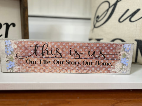 """This is Us"" Distressed Wood Sign"