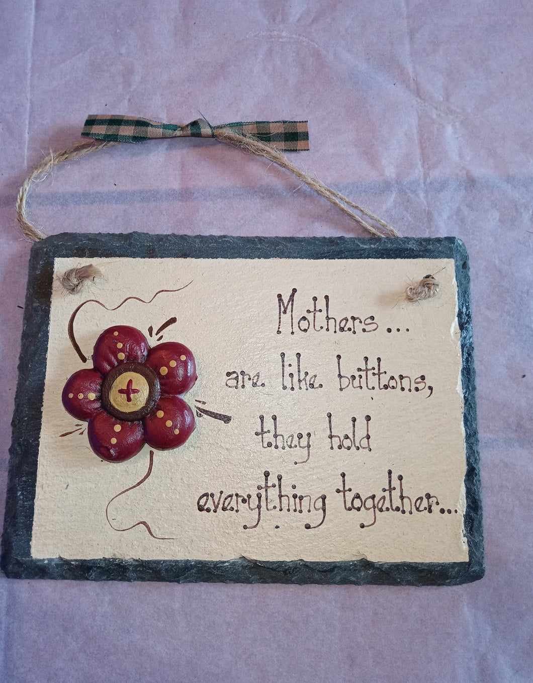 Mother's are like buttons.....