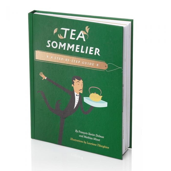 Tea Sommelier - Tea in 160 illustrated lessons