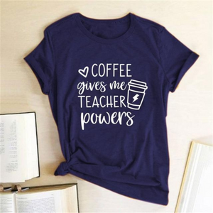 COFFEE GIVES ME TEACHER POWERS Coffee T-SHIRT