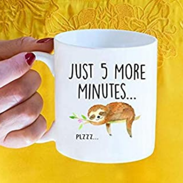 Sloth Just 5 More Minutes Plzzz Mug